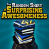 ThinkGeek  inchOne Random Shirt of Surprising Awesomeness inch for $7 + Shipping